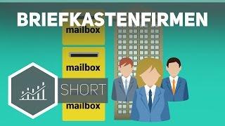 Briefkastenfirmen – Grundbegriffe der Wirtschaft