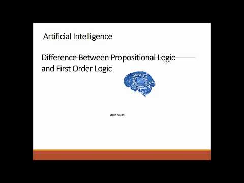 Difference Between Propositional Logic and First Order Logic | Lecture 6
