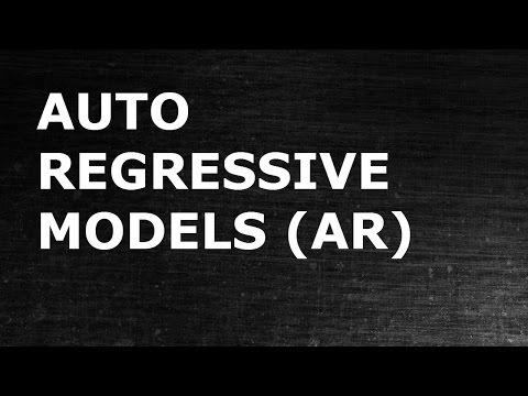 Auto Regressive Models
