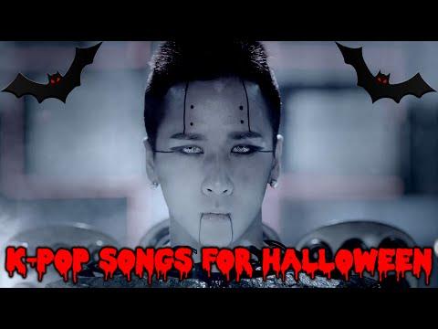 K-POP SONGS & MV'S PERFECT FOR HALLOWEEN