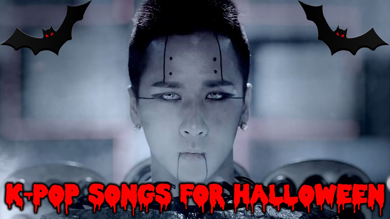 k pop songs mvs perfect for halloween youtube - Pop Songs For Halloween