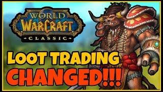 **BIG CLASSIC NEWS - Loot Trading has been CHANGED!!! | Classic WoW News