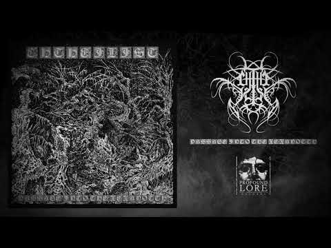CHTHE'ILIST - Passage Into The Xexanotth (full stream / official audio)