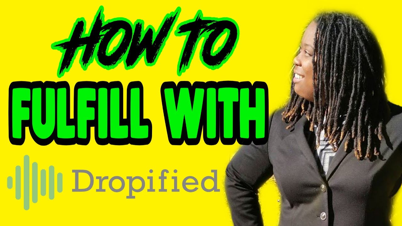 How To Fulfill Shopify Orders With Dropified