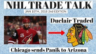 NHL Trade Talk - Duclair Traded to Chicago for Panik