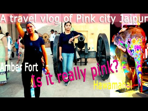 A travel vlog of pink city Jaipur, is it really pink?  Vlog-5