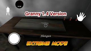 Granny 1.4 version - Extreme Mode - Shotgun and Garage