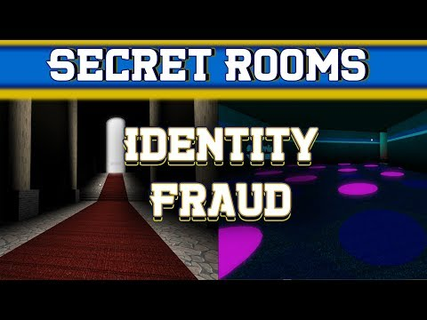 How To Find All Secret Rooms Roblox Identity Fraud Youtube