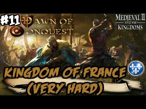Dawn Of Conquest - M2: TW - Kingdom Of France Very Hard Campaign #11