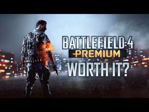 Is Premium Worth Buying? - Battlefield 4 Commentary