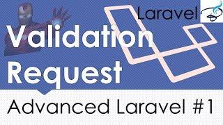 Advanced Laravel | Form Request Validation #1