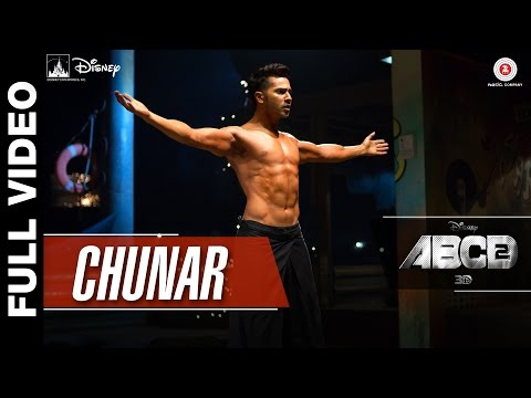 Chunar Full Video | Disney's ABCD 2 |...
