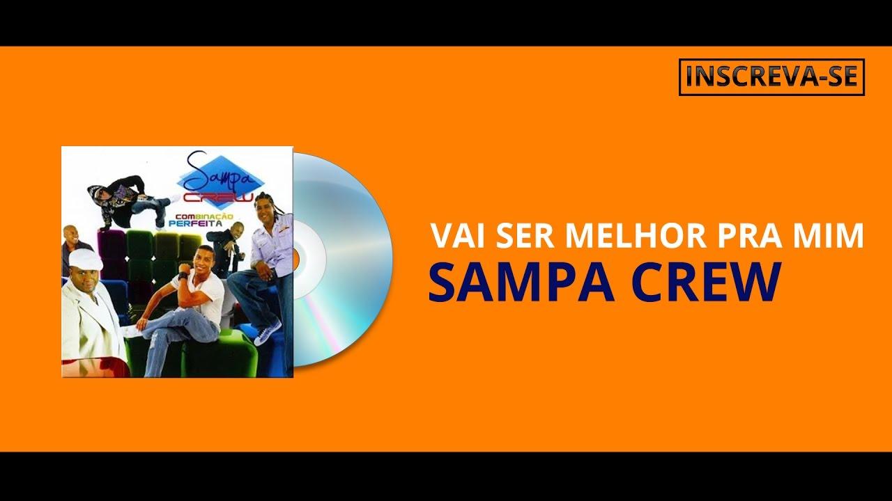 MENTIR GRÁTIS DOWNLOAD SAMPA DE MUSICA CREW PARE DE