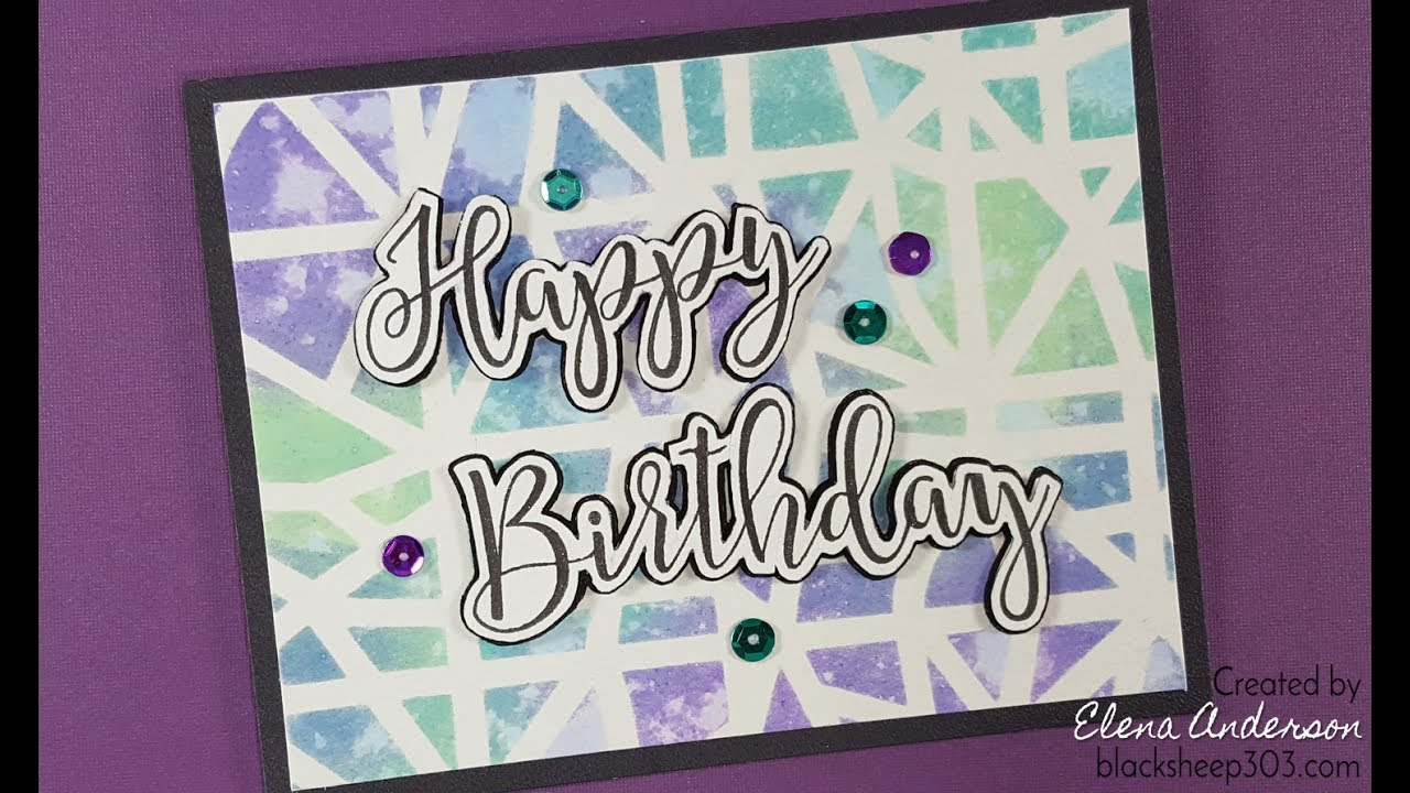 Distress Oxides Sophisticated Script Birthday Card YouTube – Sophisticated Birthday Cards