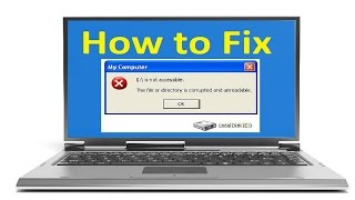 The File Or Directory Is Corrupted And Unreadable!! - Howtosolveit