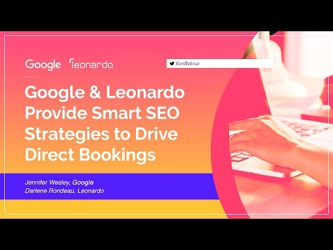 Google & Leonardo Provide Smart SEO Strategies to Drive Direct Bookings