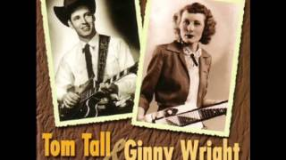Tom Tall & Ginny Wright ~ Are You Mine