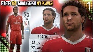 START OF A LEGEND!   FIFA 18 Career Mode Goalkeeper w/Storylines   Episode #1