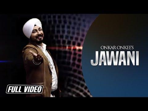 Jawani | Onkar Onkee | Angel Records |...