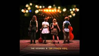 The Vespers | Grinnin