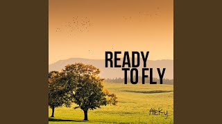Ready to Fly (Extended Version)