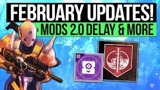 Destiny 2 News | FEBRUARY UPDATES! - Mods 2.0 Delay, DLC Confirmed, Crimson Days & Nightfall Loot!