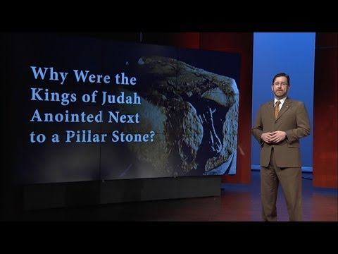 Why Were the Kings of Judah Anointed Next to a Pillar Stone?