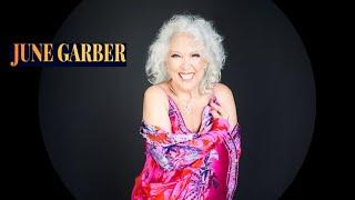 The June Garber Story -- so far!