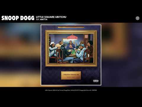 Snoop Dogg – Little Square UBitchU ft. Anitta