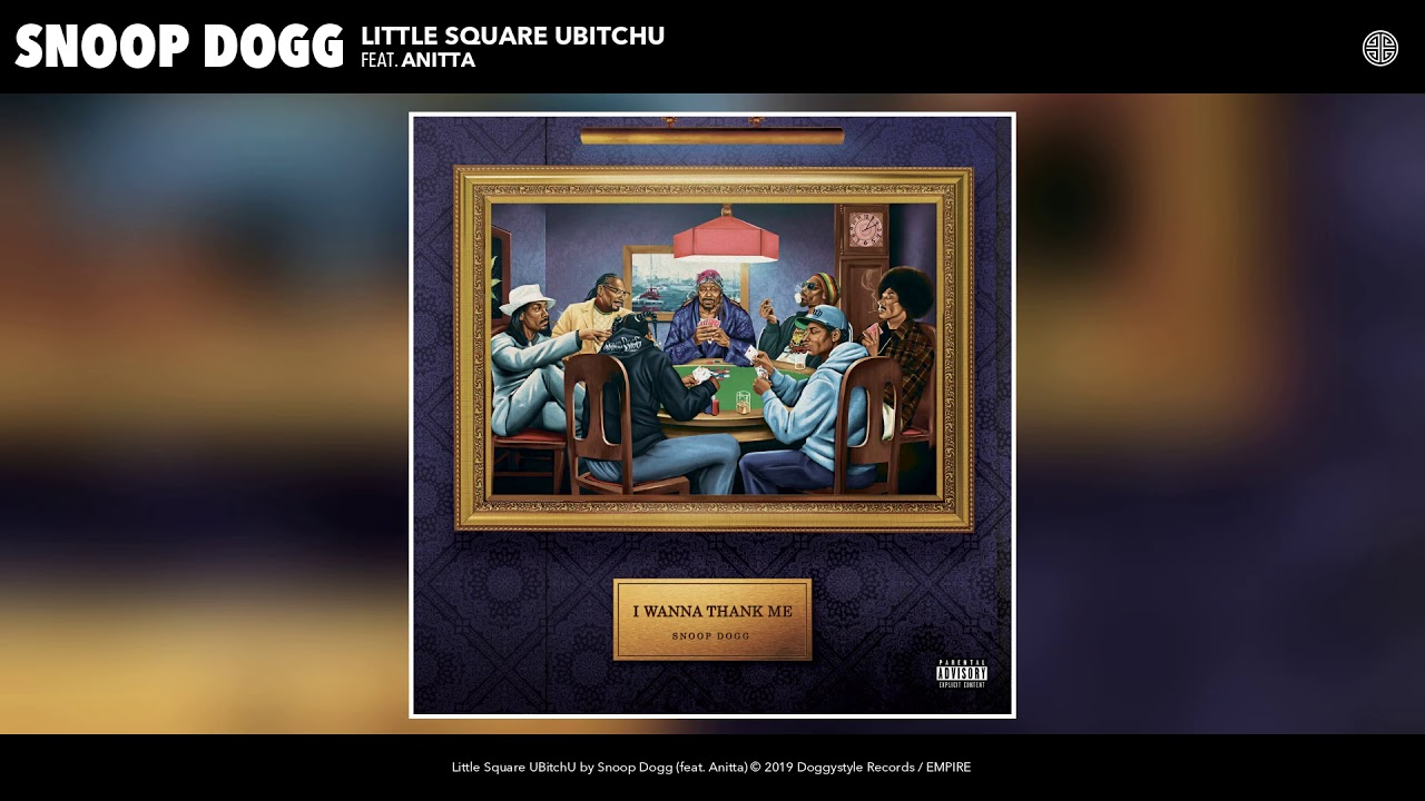Snoop Dogg — Little Square UBitchU (feat. Anitta) (Audio)