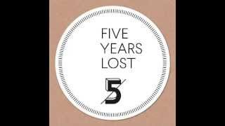 Various Artists - Five Years Lost (Continuous DJ-Mix by Mario Aureo)
