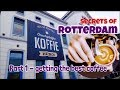Secrets of Rotterdam part 1 - Where to get the Best Coffee!