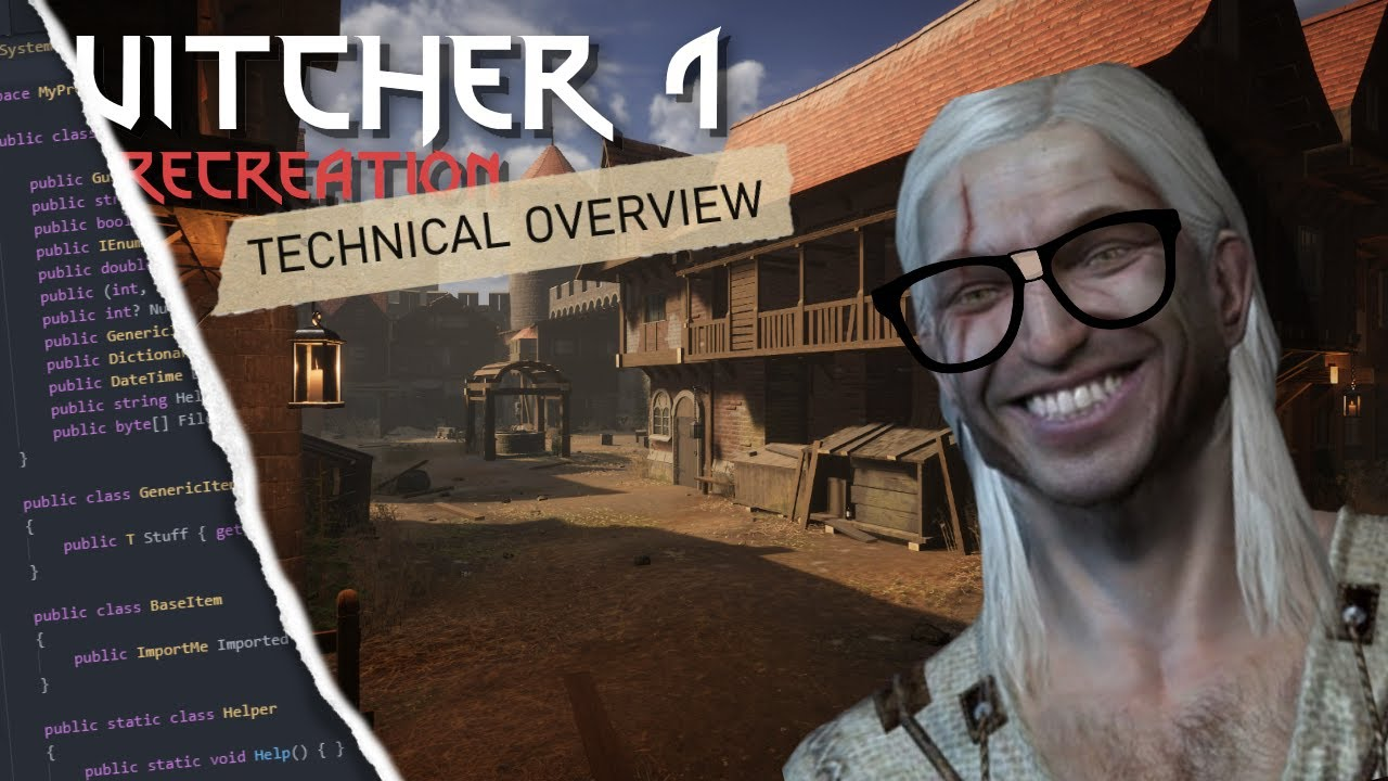 Witcher Recreation Project Quick Technical Overview