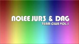 14. NOLEE JUR3 & DAG - Keba - Ona To Zna (Nolee Jur3 Dag Remix)