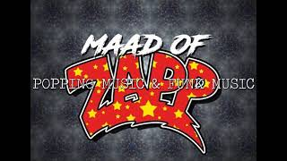 Maadwill - maad V of Zapp - Popping music 2021 (26)