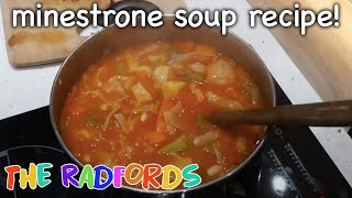 Cooking on a budget Minestrone Soup | The Radford Family