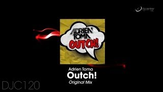 Adrien Toma - Outch! (Original Mix)
