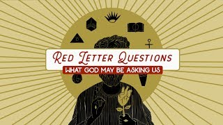 Red Letter Questions | To What Can I compare this Generation?