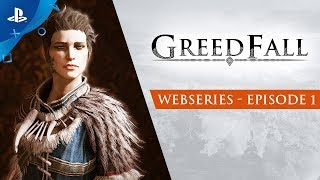GreedFall - Webseries: Episode 1 | PS4