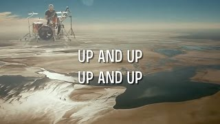Up Up Coldplay lyrics music video