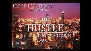 the hustle web series season 1 ep 1 the grind begins