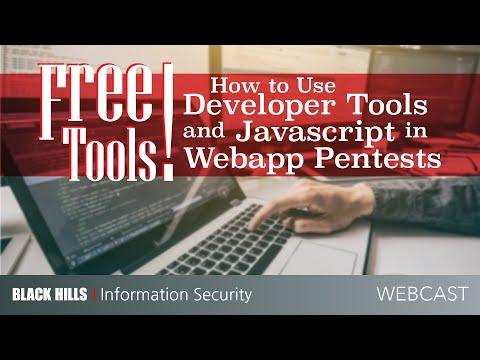 Free Tools! How To Use Developer Tools And Javascript In Webapp Pentests