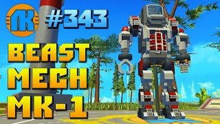 Scrap Mechanic \ #343 \ Beast Mech MK-1 !!!