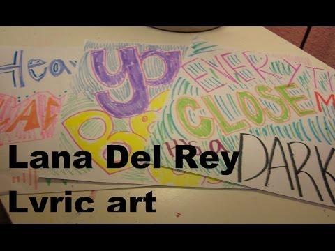 Lana Del Rey lyric art DIY