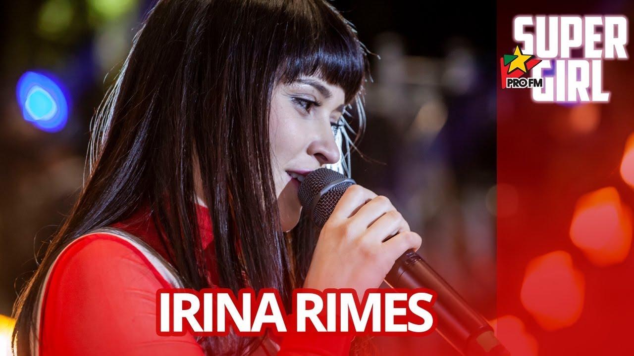 Irina Rimes - Nu Stii Tu Sa Fii Barbat | ProFM SuperGirl 2019