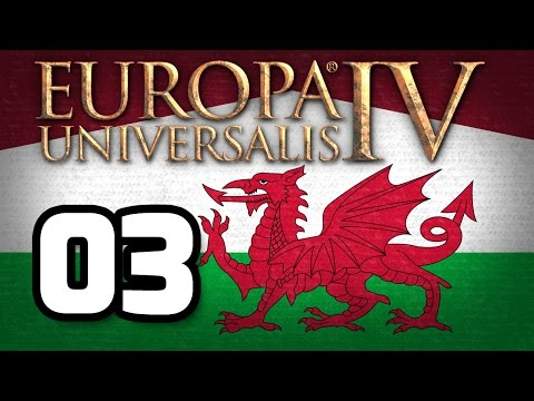 Europa Universalis IV : Wales | 03 | Upgrading Buildings and Gaining Trade Power!