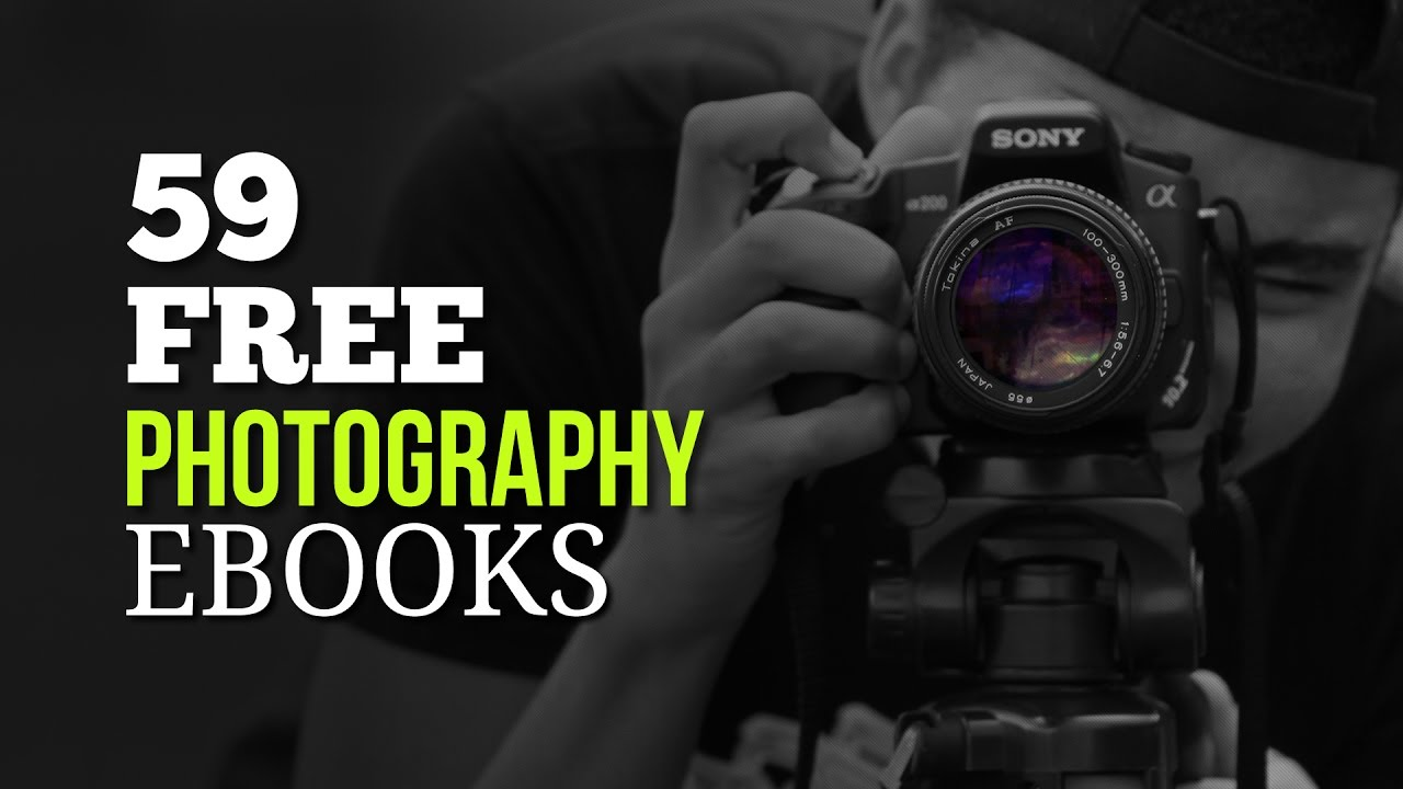 52 Free Photography Ebooks You Want to Download Right Now