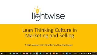 Lean Thinking Culture in Marketing & Selling: An Interview with Ed Miller