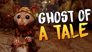 Ghost of a Tale - МЫШИНЫЙ DARK SOULS?