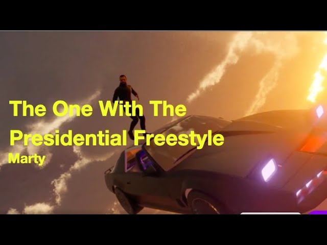 Marty - The One With The Presidential Freestyle (Official Music Video)